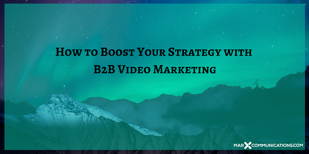 How-to-Boost-Your-Strategy-with-B2B-Video-Marketing.png